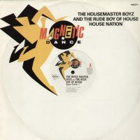 THE HOUSE MASTER BOYZ & THE RUDE BOY OF HOUSE - House Nation