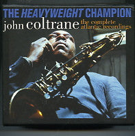 JOHN COLTRANE - The Heavyweight Champion-Complete Atlantic Recordings