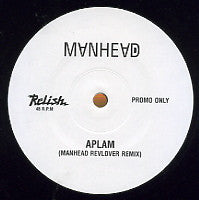 MANHEAD - Aplam / Hey Now