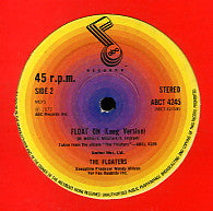 THE FLOATERS - Float On / You Don't Have To Say You Love Me