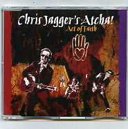 CHRIS JAGGER'S ATCHA! - Act Of Faith