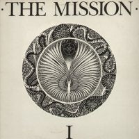 THE MISSION - I ( Serpents Kiss )
