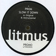 PROM - Slow It Down