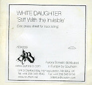 WHITE DAUGHTER - Stiff With The Invisible