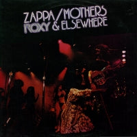 FRANK ZAPPA & THE MOTHERS OF INVENTION - Roxy & Elsewhere
