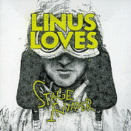 LINUS LOVES - Stage Invader