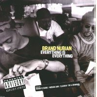 BRAND NUBIAN - Everything Is Everything