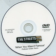 THE STREETS - When You Wasn't Famous