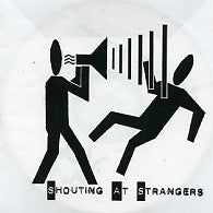 SHOUTING AT STRANGERS - Special Move