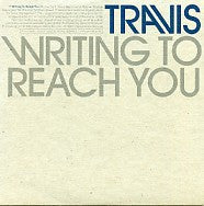 TRAVIS - Writing To Reach You