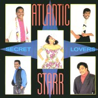 ATLANTIC STARR - Secret Lovers / One Love / When Love Calls