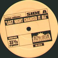 ESTHER WILLIAMS / SOUL SEARCHERS - Last Night Changed It All / Ashley's Roach Clip