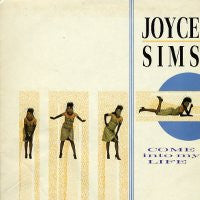 JOYCE SIMS - Come Into My Life.