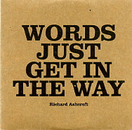 RICHARD ASHCROFT - Words Just Get In the Way