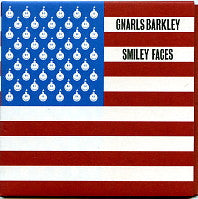 GNARLS BARKLEY - Smiley Faces