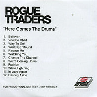 ROGUE TRADERS - Here Comes The Drums