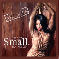 HEATHER SMALL - Radio On