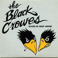 THE BLACK CROWES - Kicking My Heart Around