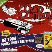 DJ YODA FT. PEOPLE UNDER THE STAIRS - Quid Control