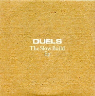 DUELS - The Slow Build EP