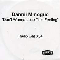 DANNII MINOGUE - Don't Wanna Lose This Feeling