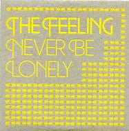 THE FEELING - Never Be Lonely