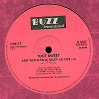 TOUT SWEET - Another Man Is Twice As Nice