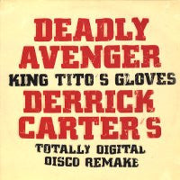 DEADLY AVENGER - King Tito's Gloves