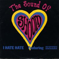THE SOUND OF SHOOM - I Hate Hate