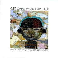 GET CAPE. WEAR CAPE. FLY - The Chronicles Of A Bohemian Teenager