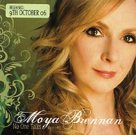 MOYA BRENNAN - No One Talks
