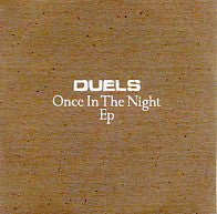 DUELS - Once In The Night EP