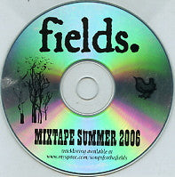 FIELDS - Mixtape Summer 2006