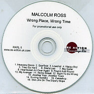 MALCOLM ROSS - Wrong Place, Wrong Time