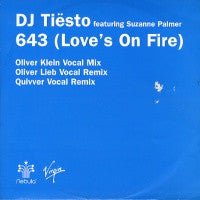 DJ TIESTO FEAT. SUZANNE PALMER - 643 (Love's On Fire)
