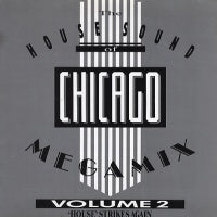 VARIOUS - House Sound Of Of Chicago Megamix Vol 2