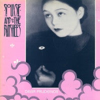 SIOUXSIE AND THE BANSHEES - Dear Prudence / Tattoo