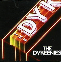 THE DYKEENIES - New Ideas