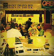 BADLY DRAWN BOY - Born In The UK