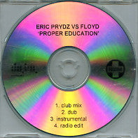 ERIC PRYDZ VS FLOYD - Proper Education