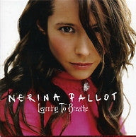 NERINA PALLOT - Learning To Breathe