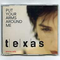 TEXAS - Put Your Arms Around Me