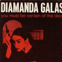 DIAMANDA GALAS  - You Must Be Certain Of The Devil