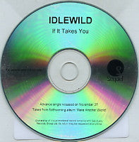 IDLEWILD - If It Takes You
