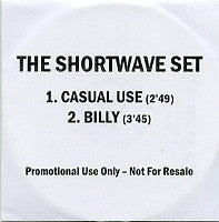 THE SHORTWAVE SET - Casual Use / Billy
