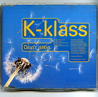K-KLASS - Don't Stop / Pump It Up