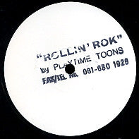 PLAYTIME TOONS - Rollin' Rok