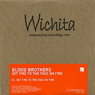 BLOOD BROTHERS - Set Fire To The Face On Fire