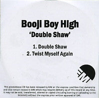 BOOJI BOY HIGH - Double Shaw