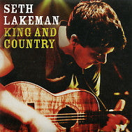 SETH LAKEMAN - King And Country